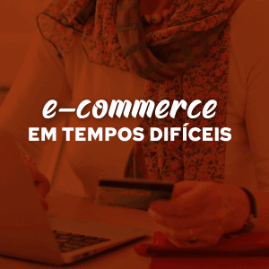 E-book E-commerce em tempos difíceis